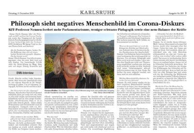 Heinz-Ulrich Nennen: Philosoph sieht negatives Menschenbild im Corona-Diskurs. Interview mit Wolfgang Voigt. In: Badische Neueste Nachrichten, 8.12.2020.