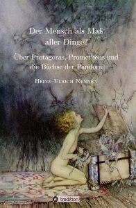 Heinz-Ulrich Nennen: Der Mensch als Maß aller Dinge
